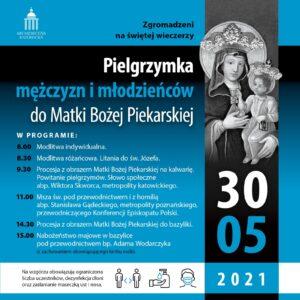 Na niebieskim tle napisy w kolorze biało-niebieskim Pielgrzymka mężczyzn i młodzieńców do Matki Bożej Piekarskiej. 30 maja 2021 roku